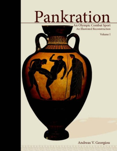 Pankration: An Olympic Combat Sport; Volume 1