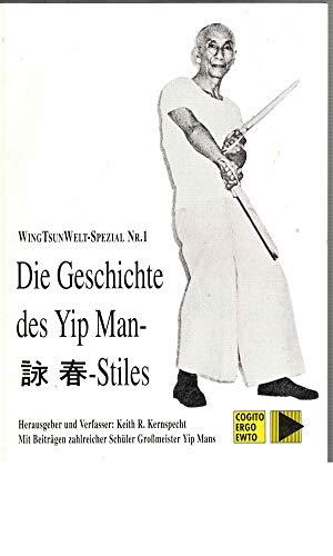 Die Geschichte des Yip Man-Stiles