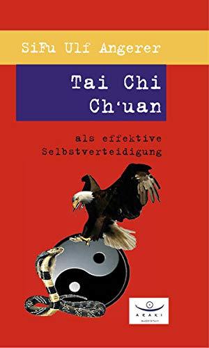 Tai Chi Chuan als effektive Selbstverteidigung