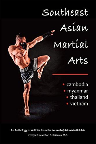 Southeast Asian Martial Arts: Cambodia, Myanmar, Thailand, Vietnam (English Edition)