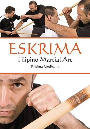 Godhania, K: Eskrima: Filipino Martial Art