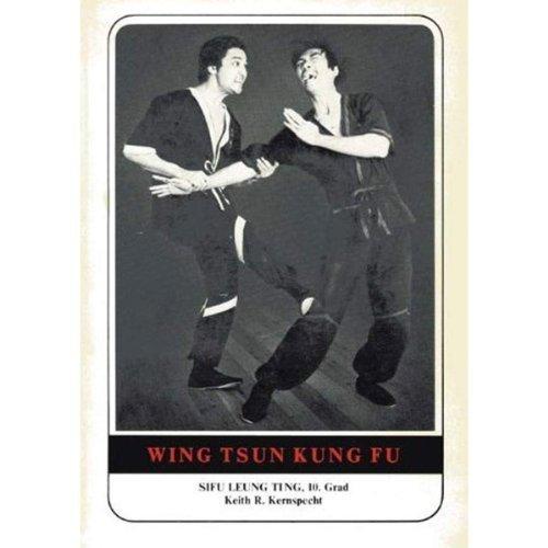 Wing Tsun Kung Fu. Eine gründliche Einführung