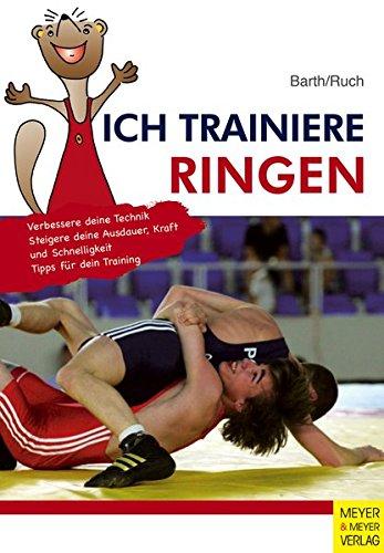 Ich trainiere Ringen (Ich lerne, ich trainiere...)