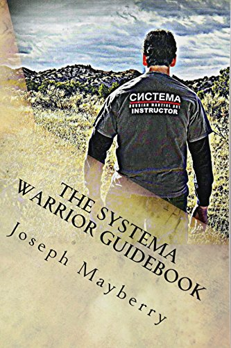 The Systema Warrior Guidebook: A Systema Guide to Life