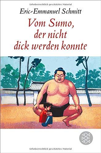 Vom Sumo, der nicht dick werden konnte: Erzählung