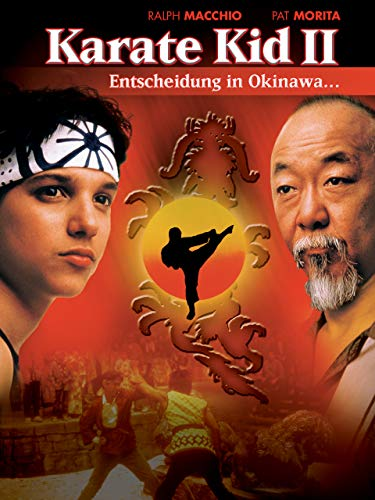 Karate Kid II - Entscheidung in Okinawa...